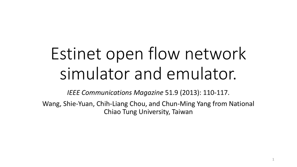Estinet open flow network simulator and emulator