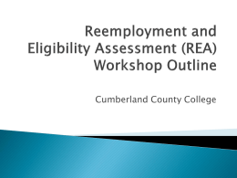 Reemployment and Eligibility Assessment (REA) Workshop Outline