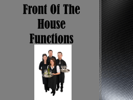 Chapter 3 : Front Of The House Functions