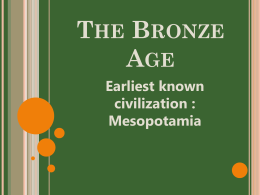 The Bronze Age: Mesopotamia