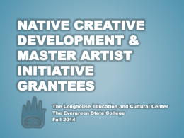 Native Creative Development. Master Artist Initiative Grantees