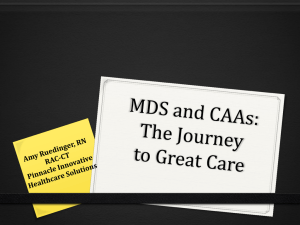 MDS and CAAs: The Journey to Great Care