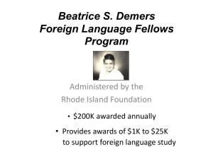 Beatrice S. Demers Foreign Language Fellows Program