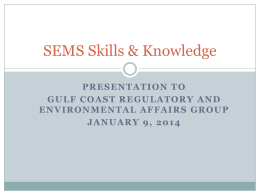 SEMS Skills & Knowledge - Gulf Coast Regulatory and