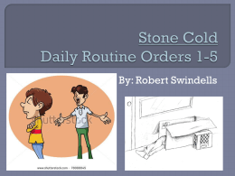 Lesson 36 - Stone Cold - Daily Routine Orders 1-5