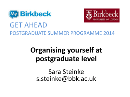 Organising yourself at postgraduate level, including time management