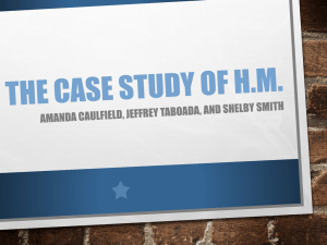 The Case Study of H.M.