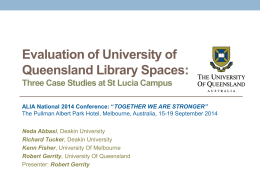 Evaluation of University of Queensland Library Spaces: Three Case