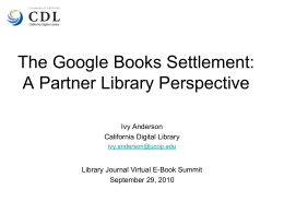 UC Libraries and the Google Settlement