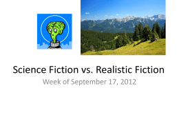Science Fiction vs. Realist Fiction