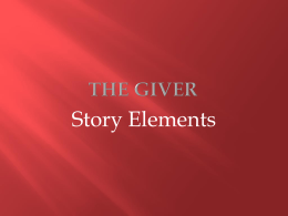 The_Giver_-_story_elements_ppt