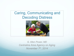 Caring, Communicating and Decoding Distress