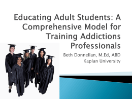 Educating Adult Students: A Comprehensive Model for