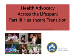 Health Advocacy Toolkit Presentation Part III Transition to Adult