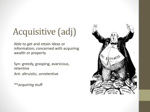 Acquisitive (adj)