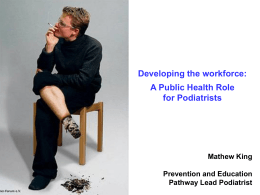 Making Every Contact Count in Podiatry Services, Mathew King