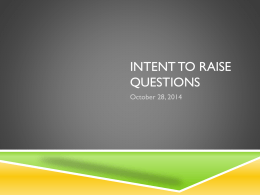 Intent to Raise Questions presentation
