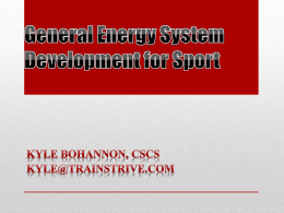 General Energy System Development for All Sports