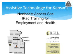 iPad Session 4 PowerPoint - Assistive Technology for Kansans