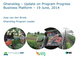 GhanaVeg Program Update