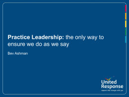 Practice Leadership: the only way to ensure we do