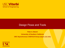PPT attached - USC Asynchronous CAD/VLSI Group