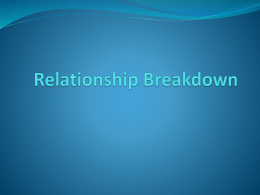 breakdown - AQA A2 Relationships