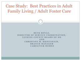 Case Study: Best Practices in Adult Family Living / Adult