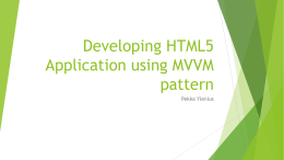 Developing HTML5 Application using MVVM pattern