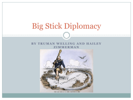 Big Stick Diplomacy