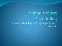 Kanban Project Scheduling
