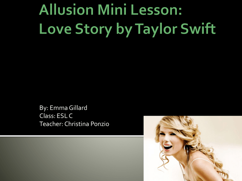 Allusion Mini Lesson Love Story By Taylor Swift