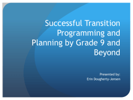 Successful Transition Programming and Planning by Grade 9 and