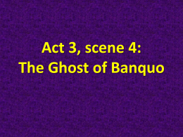 Act 3, scene 4: The Ghost of Banquo