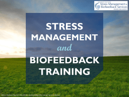 Stress Management and Biofeedback Training