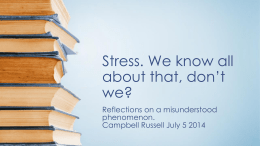Stress: Reflections on a Misunderstood Phenomenon