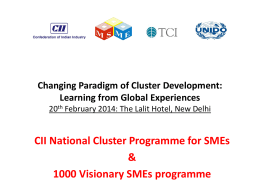 Changing Paradigm of Cluster Development