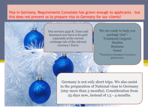 but this does not prevent us to prepare visa to Germany for our clients!