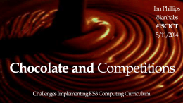 Chocolate and Competitions - ISC ICT Strategy Group