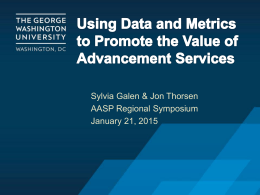 Using Data and Metrics to Promote the Value of Advancement