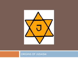 Judaism traces its heritage to the covenant God made with Abraham