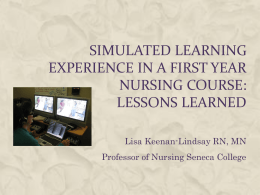 Simulated Learning Experience in a First Year Nursing Course