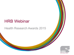 Health_Research_Awards_2015_webinar_slides