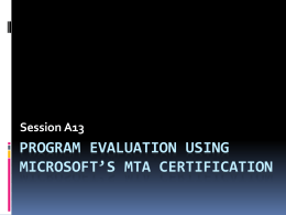 rogram Evaluation Using Microsoft`s MTA Certification