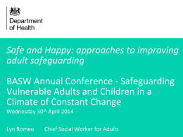 Safe and Happy: approaches to improving adult safeguarding