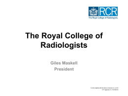 The Royal College of Radiologists – Giles Maskell
