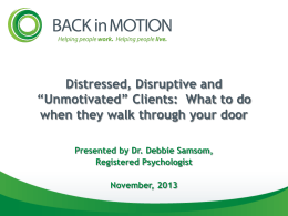 "Distressed, Disruptive and ""Unmotivated"" Clients"