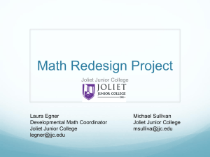 Math Redesign at Joliet Junior College (AMATYC 2012)