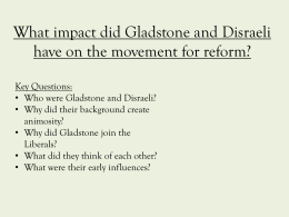 What impact did Gladstone and Disraeli have on the movement for