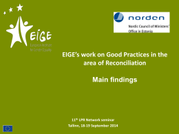 EIGE`s work on Good Practices in the area of Reconciliation. Main